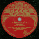 Bing Crosby with The Ken Darby Singers - A Perfect Day /...