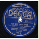 Frances Langford - You Hit The Spot / Will I Never Know
