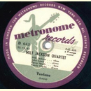 Milt Jackson Quartet - Vendome / Rose Of The Rio Grande