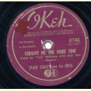 Spade Cooley - Forgive Me One More Time / I´ve Taken All...