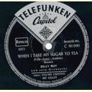 Billy May - When I Take My Sugar To Tea / You`re Driving...