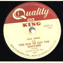 Ann Jones - Too Old Tu Cut The Mustard / I Carry Your...