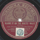 Jack Hylton - Aint she sweet / Blame it on the waltz