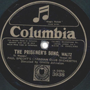 Paul Specht / Bert Ralton - The Prisoners Song / Picador