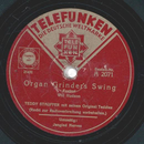 Teddy Stauffer - Organ Grinders Swing / Jangled nerves
