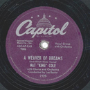 Nat King Cole - A Weaver Of Dreams / Wine, Women And Song