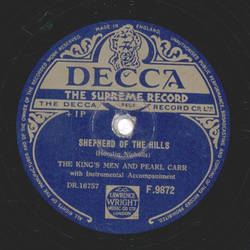 The Johnston Brothers - Be My Life`s Companion /  The KIngs Men And Pearl Carr - Sheperd Of The Hills