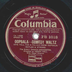 The B.B.C. Dance Orchestra - Oopsala / The Dashing Marine