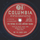 The 101 Ranch Boys - I´m Trying To Keep Mother Warm / You...