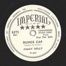 Jimmy Kelly - Dunce Cap / Why cant we keep on dreaming