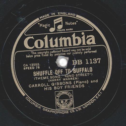 Carroll Gibbons - Shuffle off to Buffalo / What have we got to lose