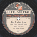 Peter Kreuder - The Trolley Song / The Cossack Patrol