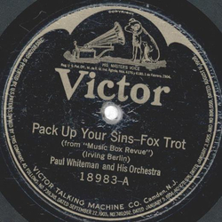 Paul Whiteman - Pack Up Your Sins / Crinoline Days