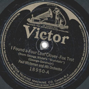 Paul Whiteman - I Found Four Leaf Clover / Two Little...