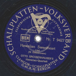 Otto Sachsenhausers Hawaiian Quartett - Hawaiian Sweetheart / Zulie