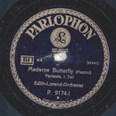 Edith-Lorand-Orchester - Madame Butterfly, Fantasie Teil...