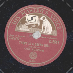Paul Robeson - There is a green hill / Nearer, my god, to thee