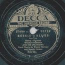 Woddy Herman - Bessie Blues / Beat Me, Daddy, Eight To A Bar