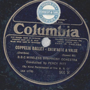 The B.B.C. Wireless Symphony Orchestra - Coppelia Ballet...
